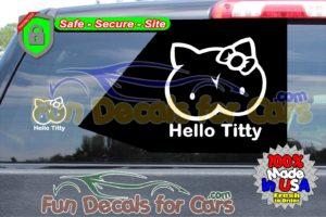 Hello Titty Sticker Vinyl Die Cut Decal Boobies