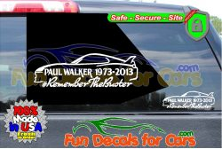Remember the Buster Paul Walker RIP Decal Vinyl Sticker Die Cut