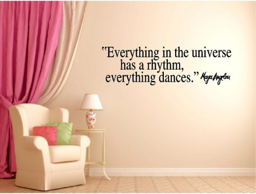 Maya Angelou Everything in the Universe Wall Quote Sticker