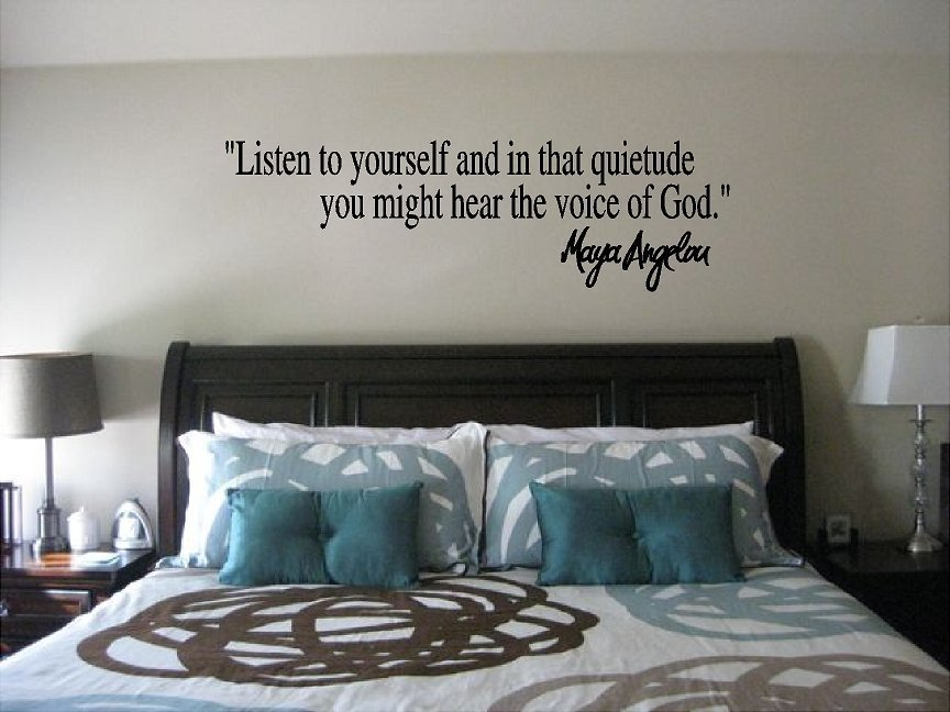 Maya Angelou Listen To Yourself Wall Quote Sticker