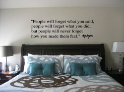 Maya Angelou People Will Forget Wall Quote Sticker