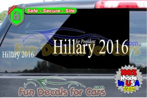 Hillary For President 2016 Decal Election Vinyl Die Cut Stickers