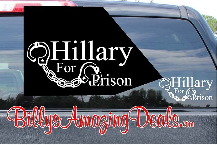 Hillary For Prison Sticker Vinyl Decal