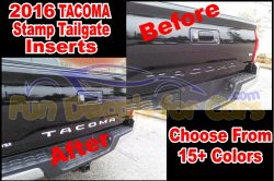 2016 Toyota Tacoma Stamped Tailgate Insert Decal Vinyl Die Cut Sticker