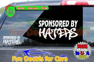 Sponsored By Haters Decal Vinyl Sticker Die Cut