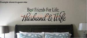 Best Friends For Life Decal Saying Husband Wife Vinyl Die Cut Wall Quote Stickers