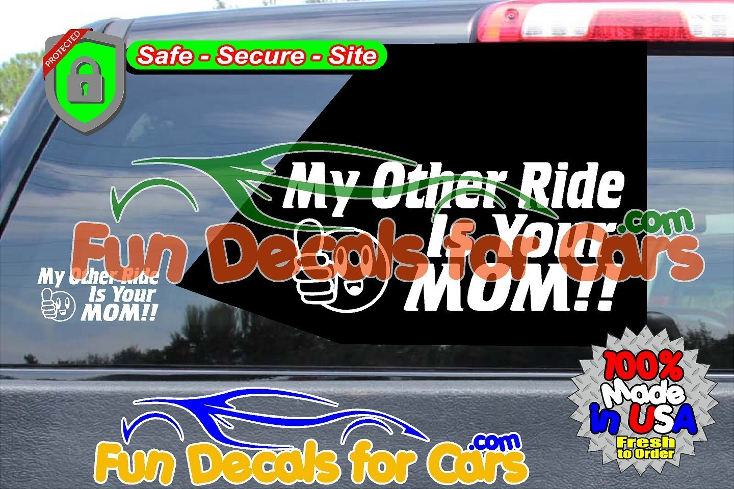 Your Mom Decals