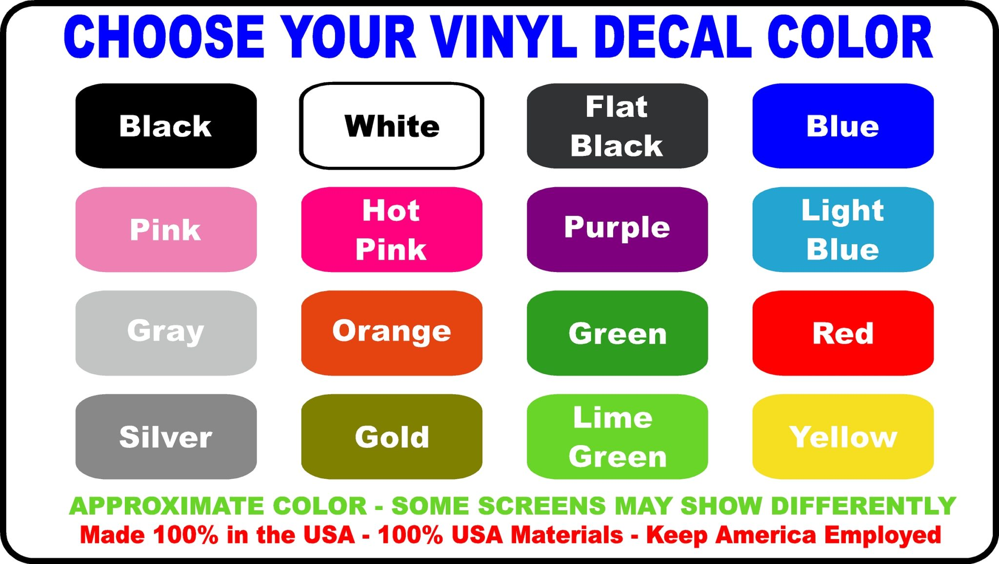 Choose Your Vinyl Decal Color Choice