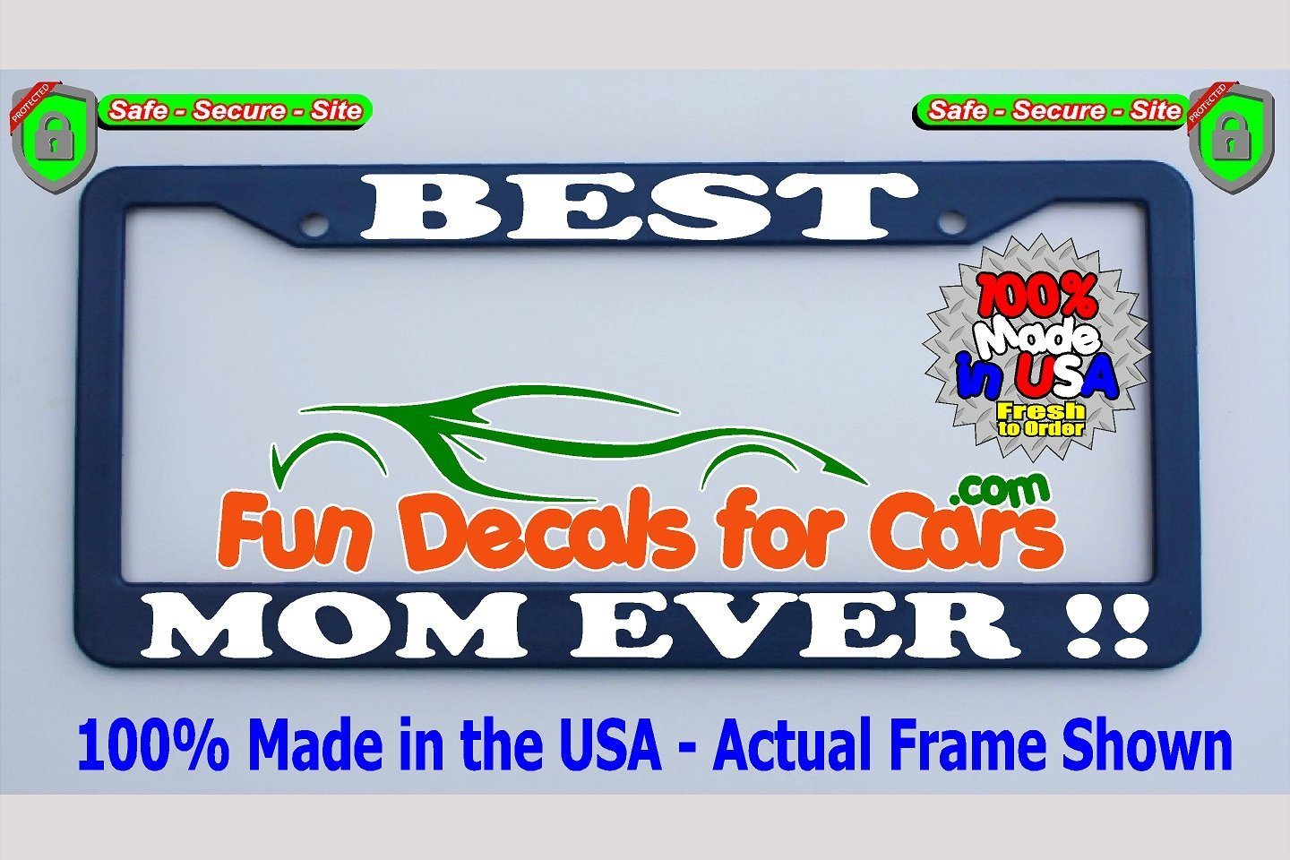 Best Mom Ever License Plate Frame Royal Blue Plastic Fun
