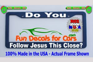 Do You Follow Jesus This Close License Plate Frame Royal Blue