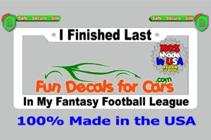 Finished Last Fantasy Football League License Plate Frame White