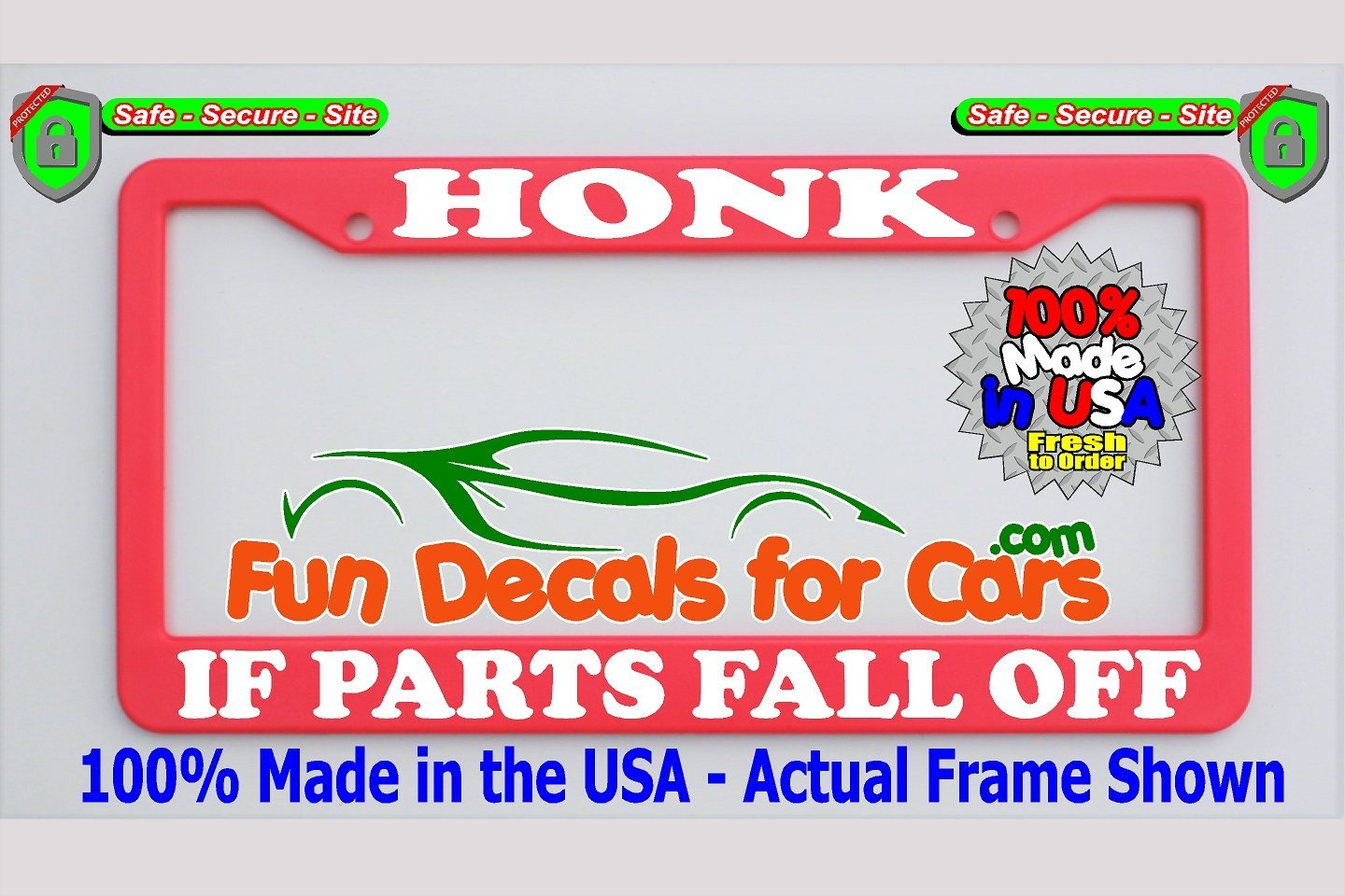 Honk If Parts Fall Off License Plate Frame Pink