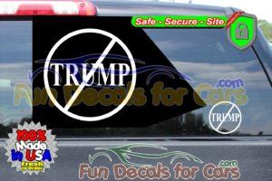 Not President Trump Vinyl Decal Die Cut Sticker