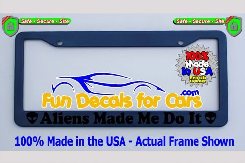 Aliens Made Me Do It Head License Plate Frame Royal Blue